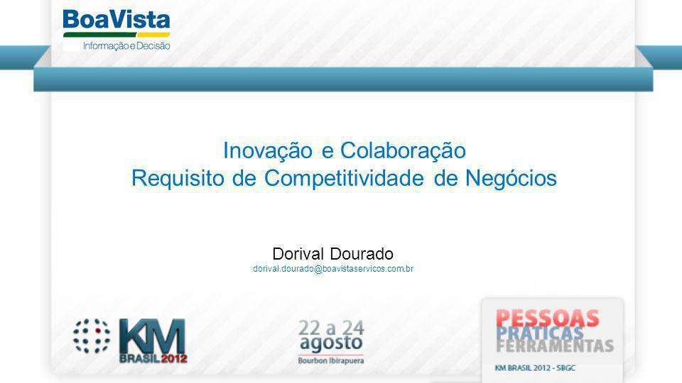 Inovação e Colaboração Requisito de Competitividade de Negócios