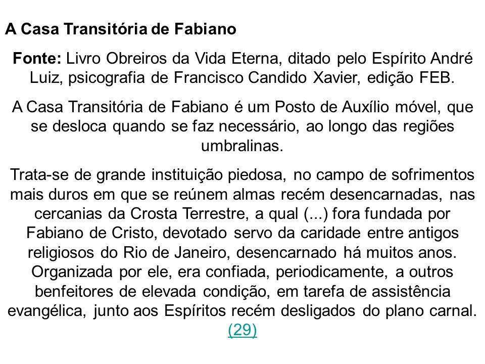 A Casa Transitória de Fabiano