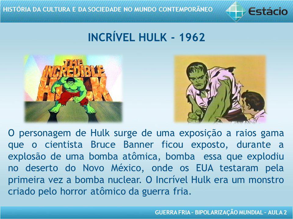 INCRÍVEL HULK - 1962