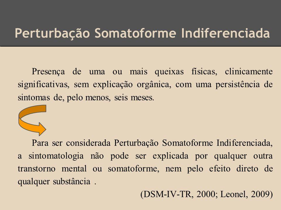 Perturbação Somatoforme Indiferenciada