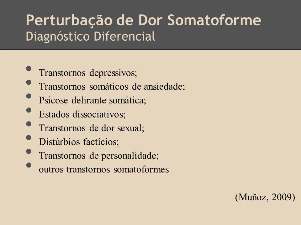 Perturbação de Dor Somatoforme Diagnóstico Diferencial