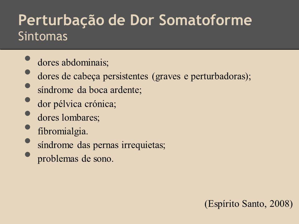 Perturbação de Dor Somatoforme Sintomas