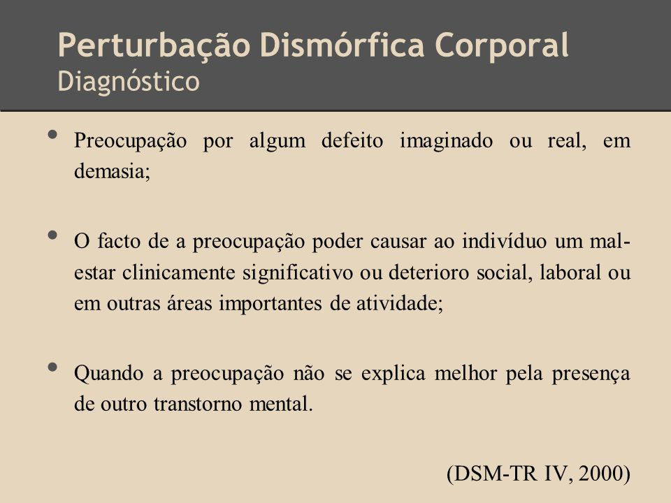 Perturbação Dismórfica Corporal Diagnóstico