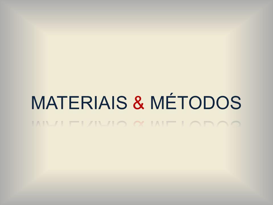 MATERIAIS & MÉTODOS