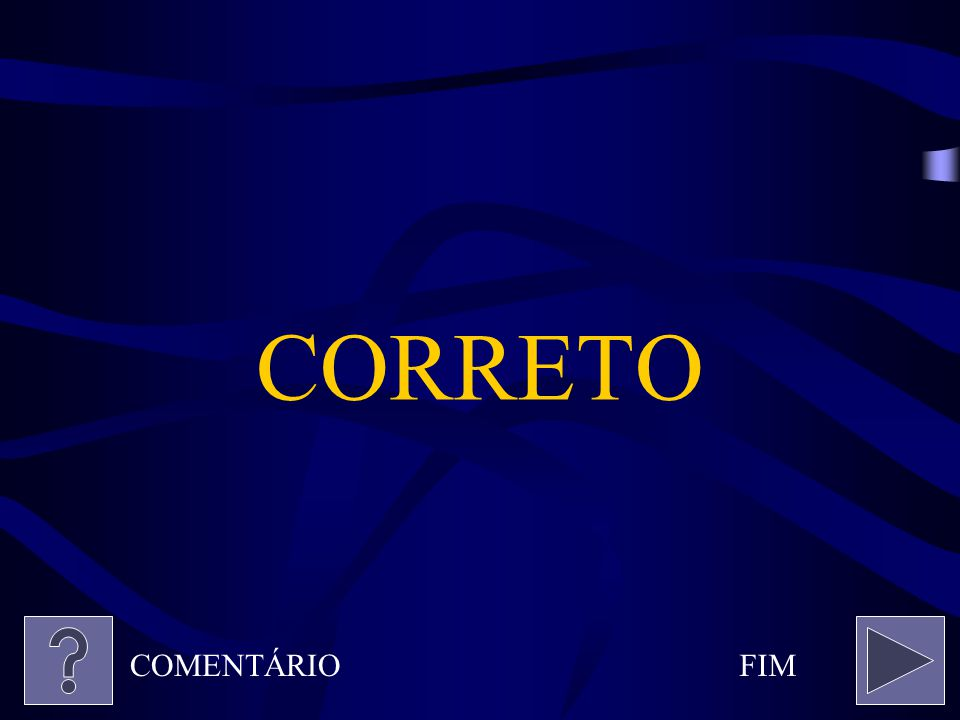CORRETO COMENTÁRIO FIM