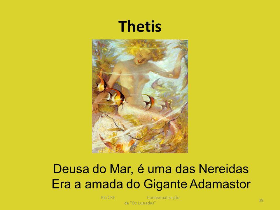 Thetis Deusa do Mar, é uma das Nereidas