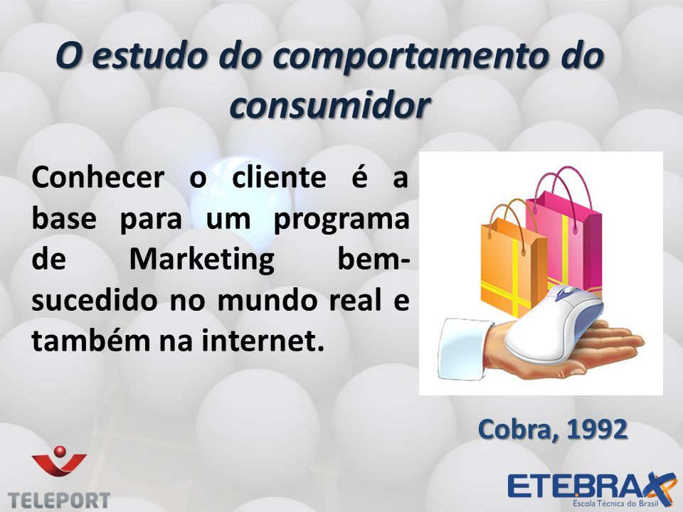 O estudo do comportamento do consumidor