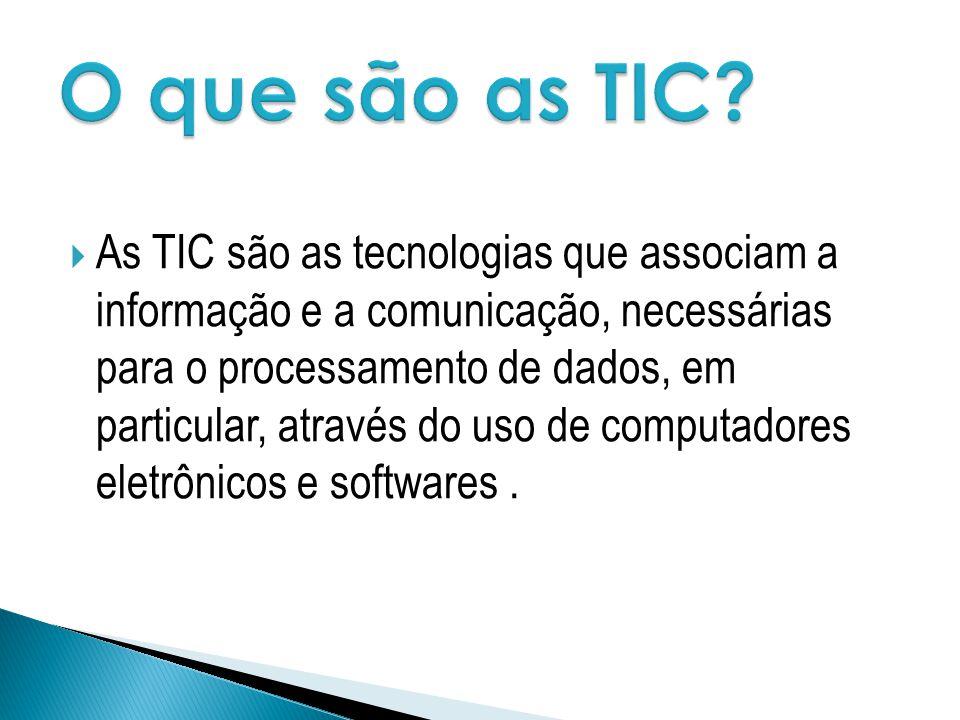 O que são as TIC