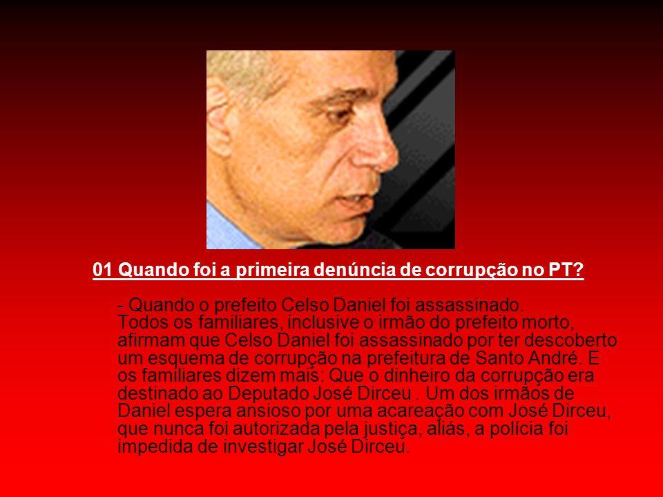01 Quando foi a primeira denúncia de corrupção no PT