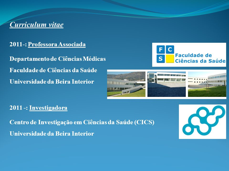 Curriculum vitae 2011-: Professora Associada