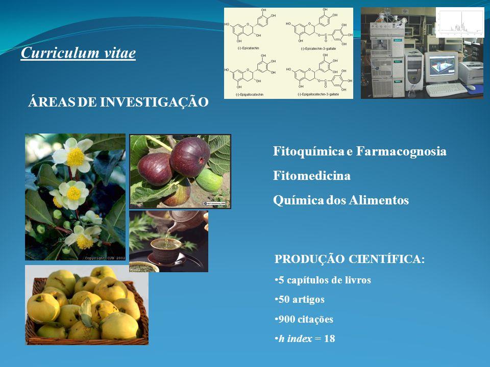 Curriculum vitae ÁREAS DE INVESTIGAÇÃO Fitoquímica e Farmacognosia