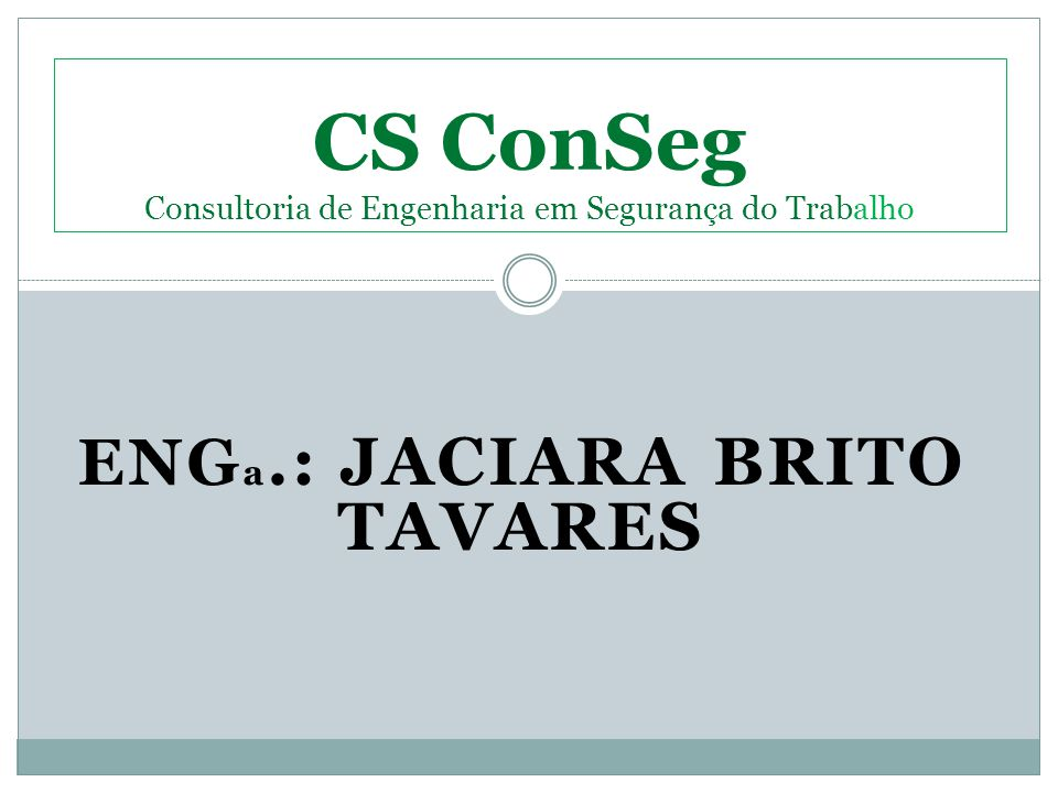 CS ConSeg Consultoria de Engenharia em Segurança do Trabalho