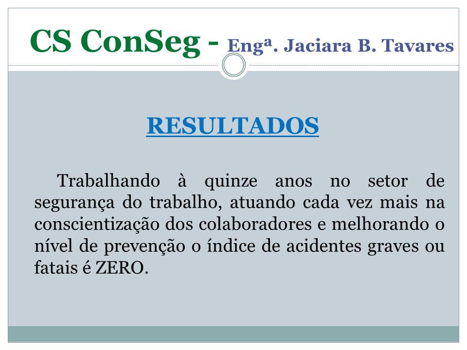 CS ConSeg - Engª. Jaciara B. Tavares