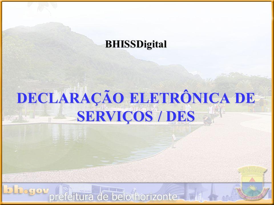 DECLARAÇÃO ELETRÔNICA DE SERVIÇOS / DES