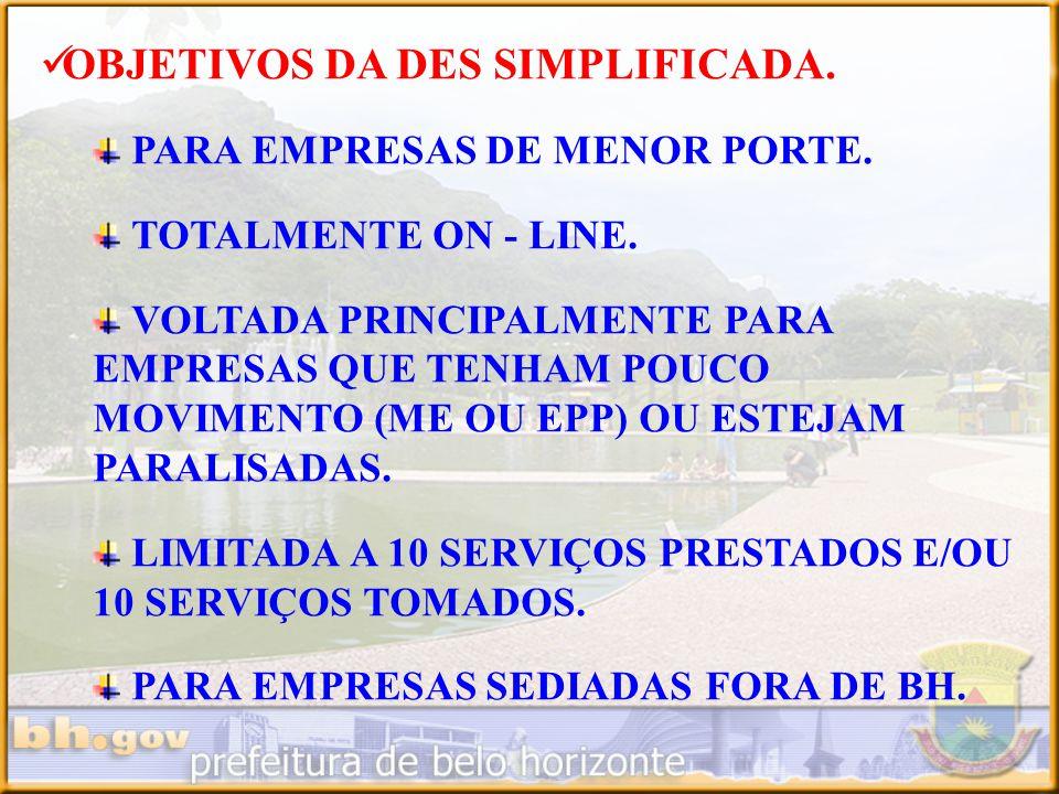 OBJETIVOS DA DES SIMPLIFICADA.