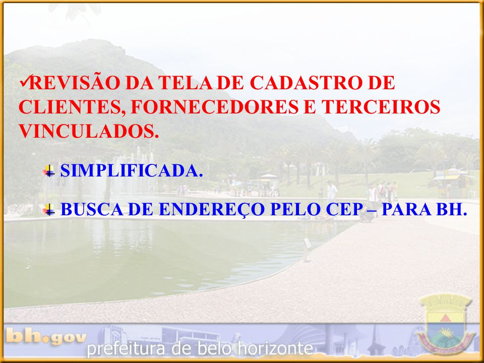 REVISÃO DA TELA DE CADASTRO DE CLIENTES, FORNECEDORES E TERCEIROS VINCULADOS.