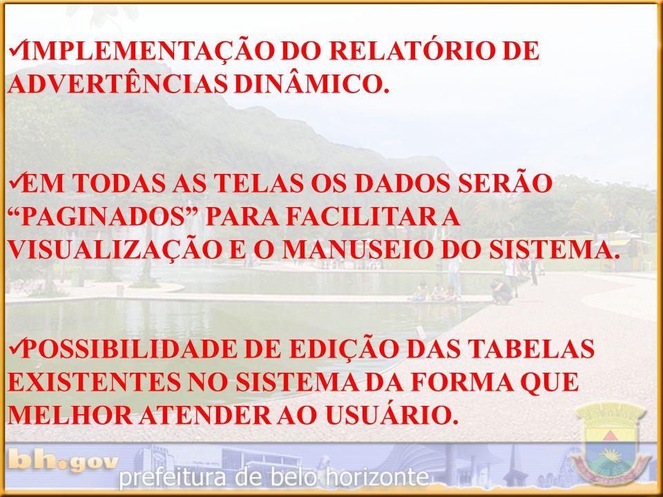 IMPLEMENTAÇÃO DO RELATÓRIO DE ADVERTÊNCIAS DINÂMICO.