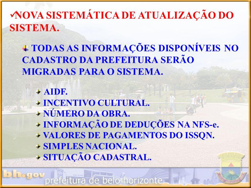 NOVA SISTEMÁTICA DE ATUALIZAÇÃO DO SISTEMA.