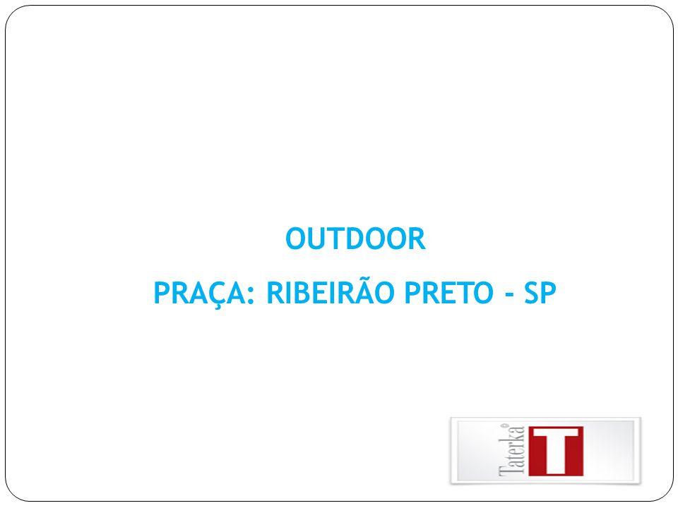 PRAÇA: RIBEIRÃO PRETO - SP