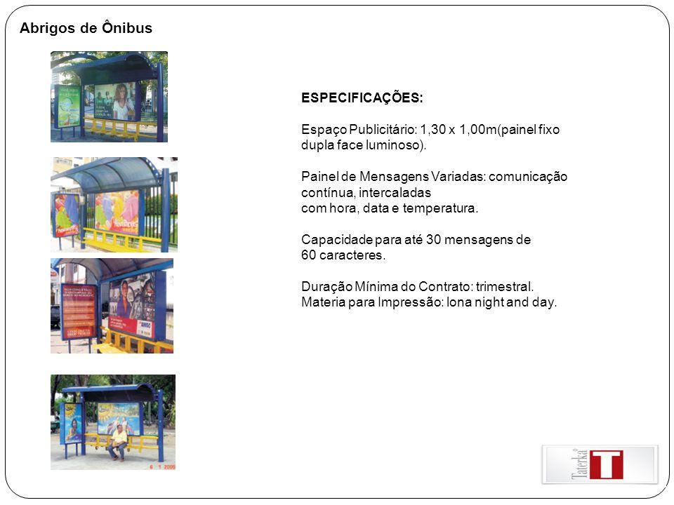 Abrigos de Ônibus ESPECIFICAÇÕES: