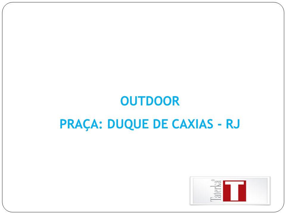 PRAÇA: DUQUE DE CAXIAS - RJ