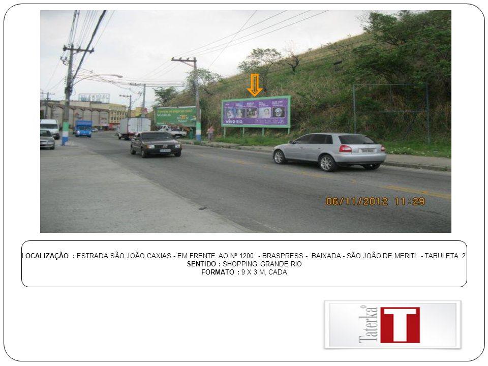 SENTIDO : SHOPPING GRANDE RIO