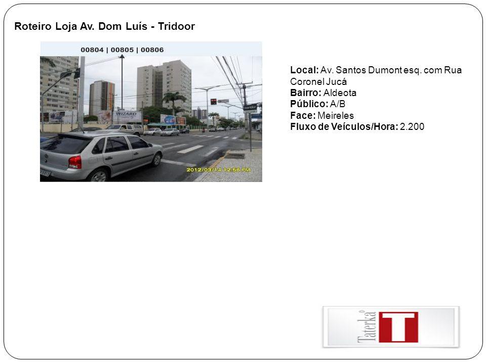 Roteiro Loja Av. Dom Luís - Tridoor
