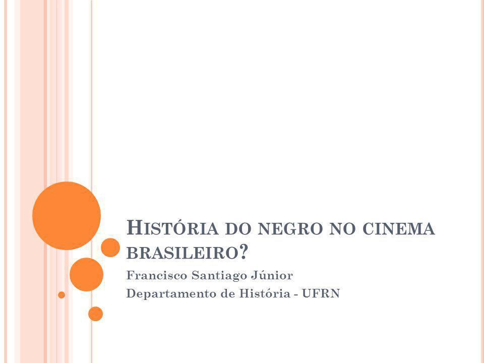 História do negro no cinema brasileiro