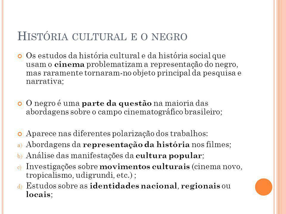 História cultural e o negro