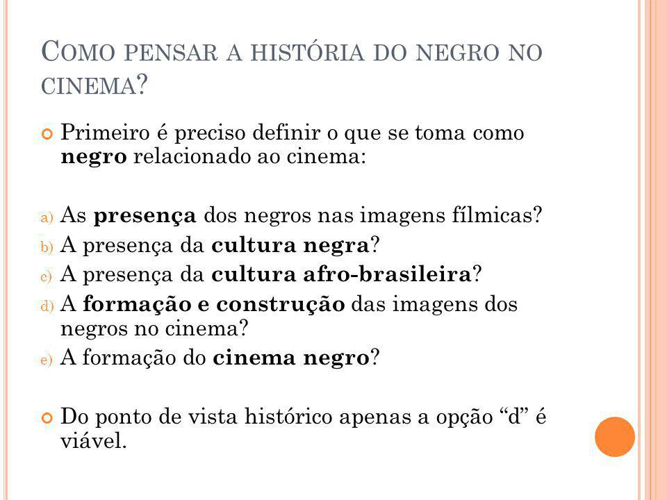 Como pensar a história do negro no cinema