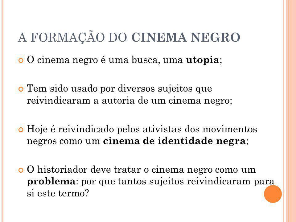 A FORMAÇÃO DO CINEMA NEGRO