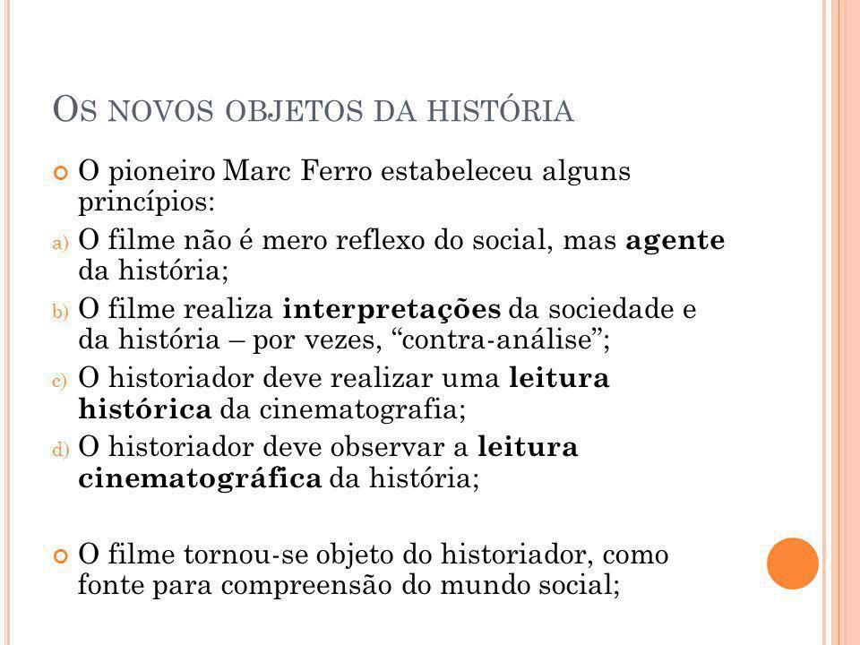 Os novos objetos da história