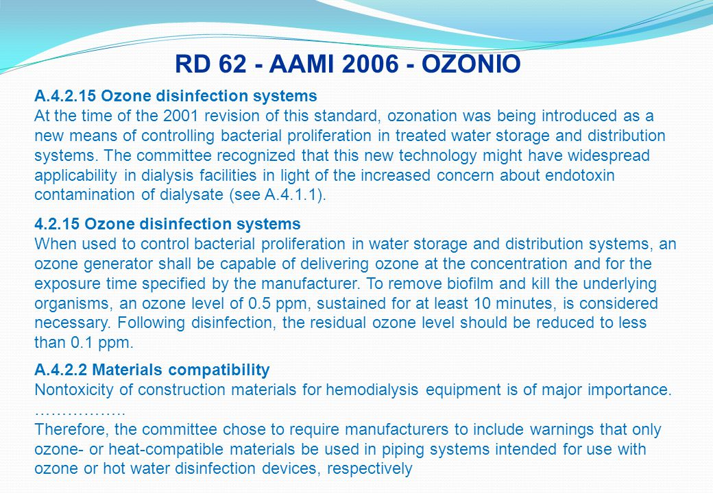 RD 62 - AAMI 2006 - OZONIO A.4.2.15 Ozone disinfection systems