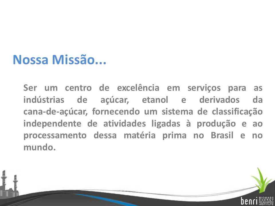 Nossa Missão...