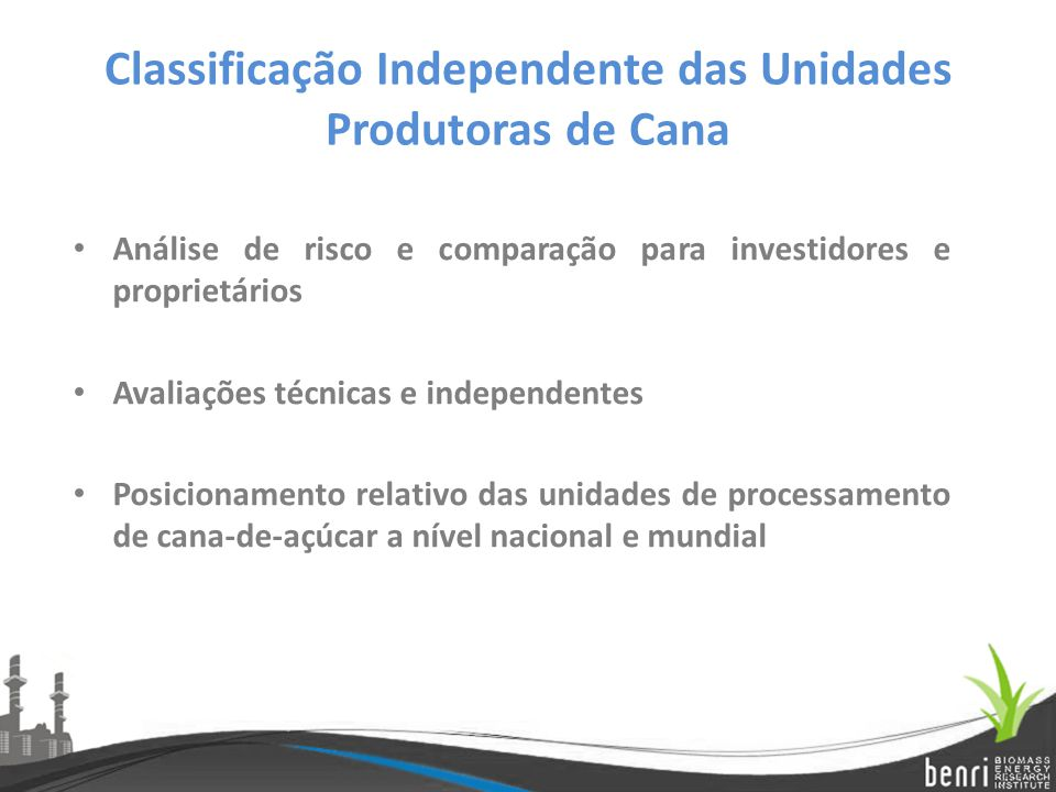 Classificação Independente das Unidades Produtoras de Cana