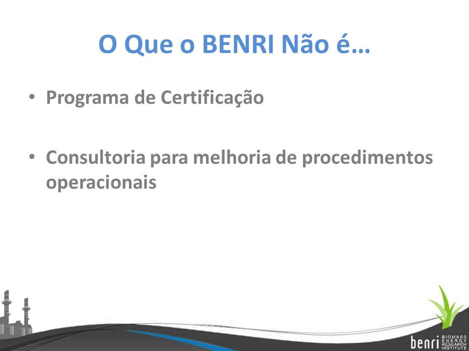 O Que o BENRI Não é… Programa de Certificação