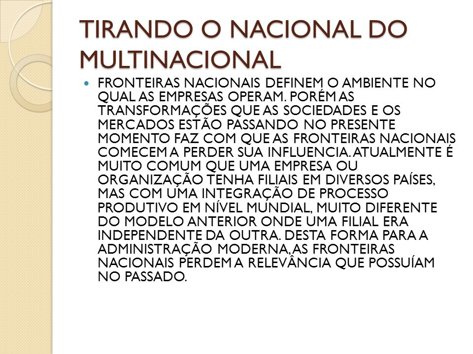 Tirando o nacional do multinacional