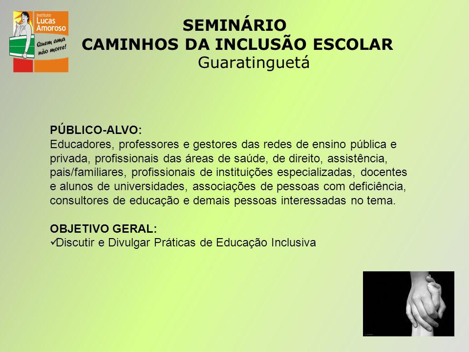 SEMINÁRIO CAMINHOS DA INCLUSÃO ESCOLAR Guaratinguetá