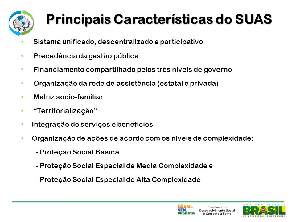 Principais Características do SUAS