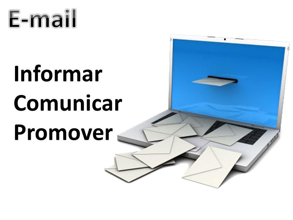 E-mail Informar Comunicar Promover