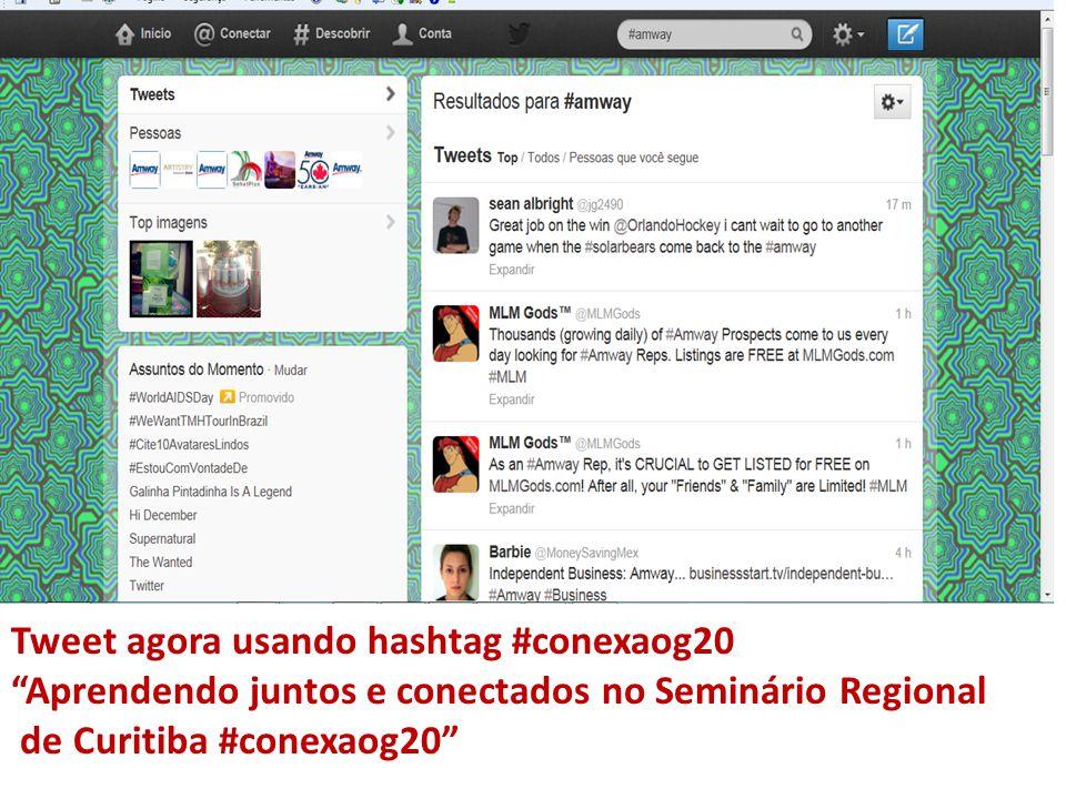 Tweet agora usando hashtag #conexaog20