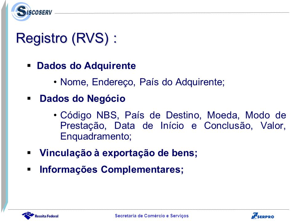 Registro (RVS) : Dados do Adquirente
