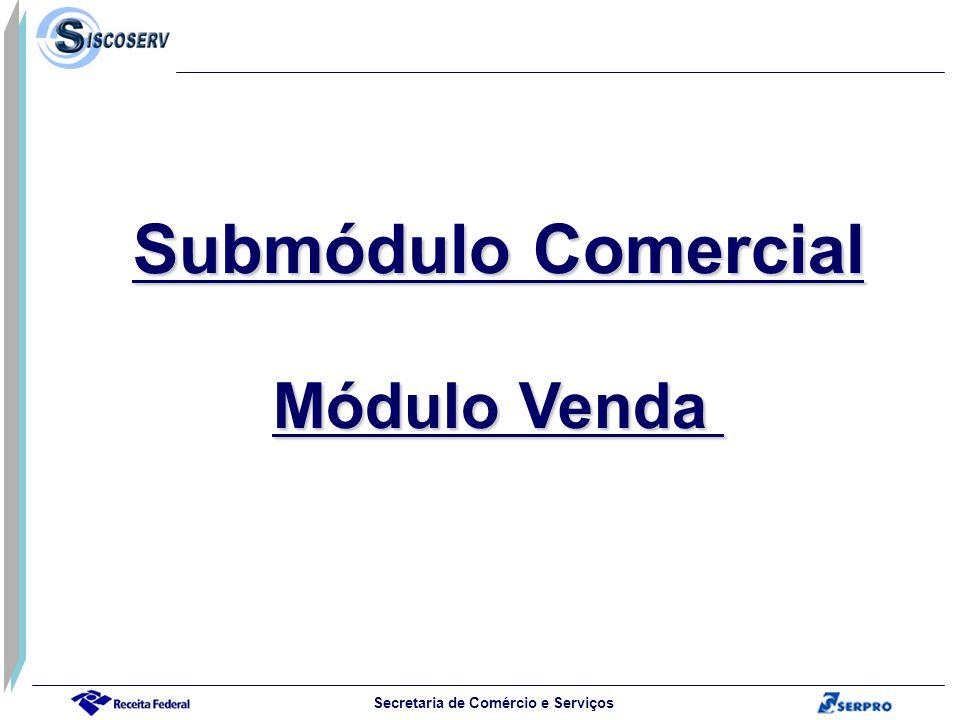 Submódulo Comercial Módulo Venda