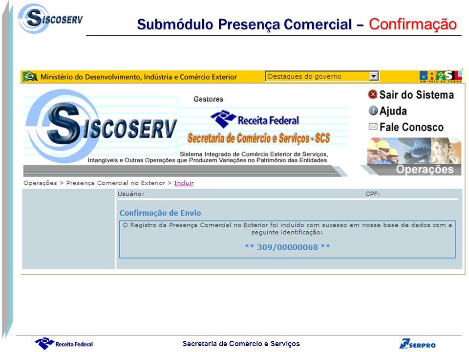 Submódulo Presença Comercial – Confirmação