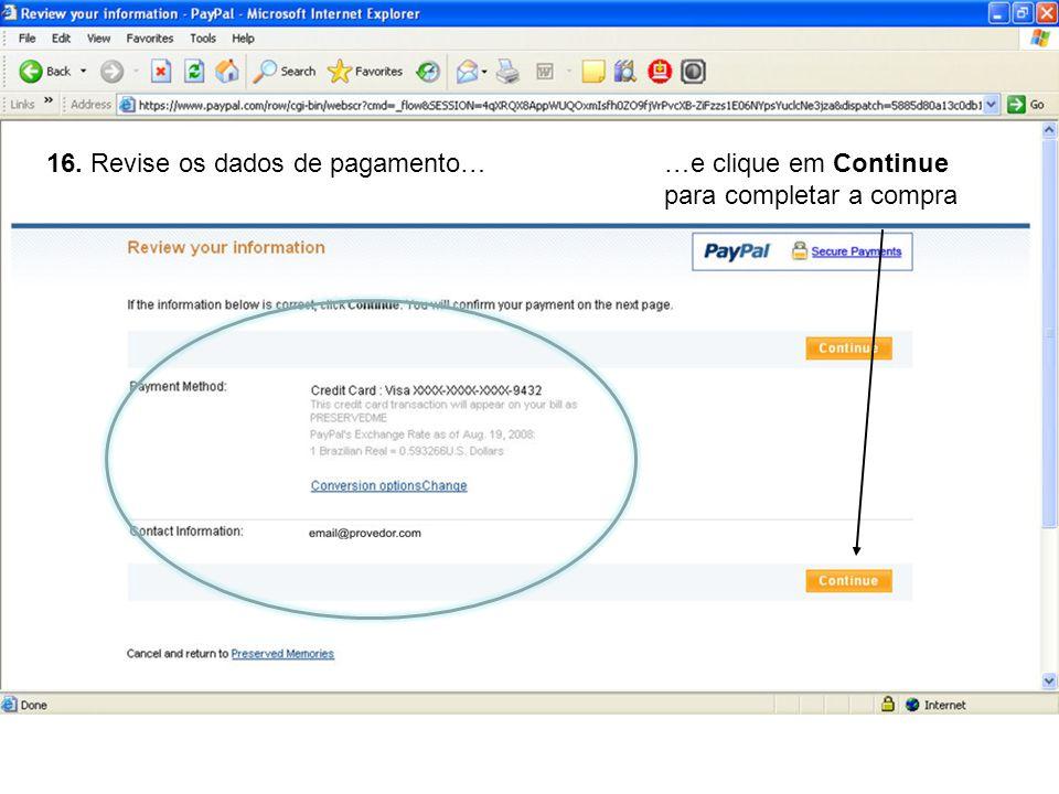 16. Revise os dados de pagamento…