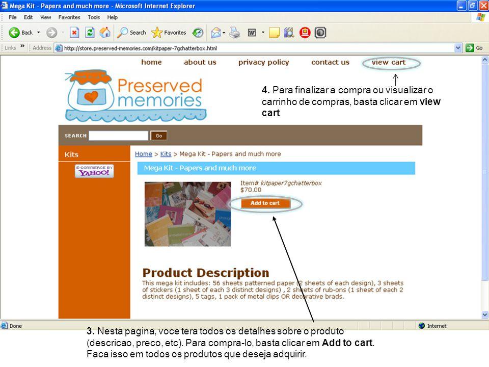 4. Para finalizar a compra ou visualizar o carrinho de compras, basta clicar em view cart