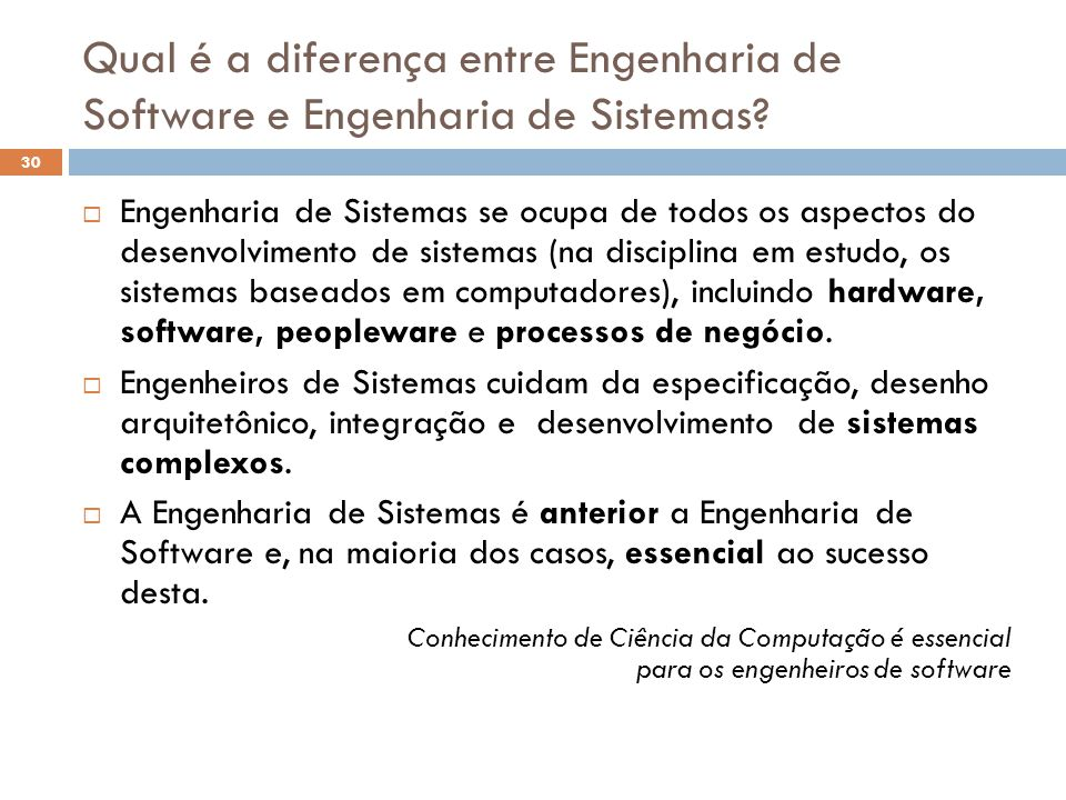 Qual é a diferença entre Engenharia de Software e Engenharia de Sistemas