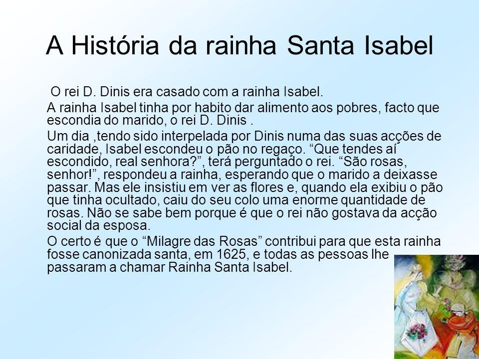 A História da rainha Santa Isabel