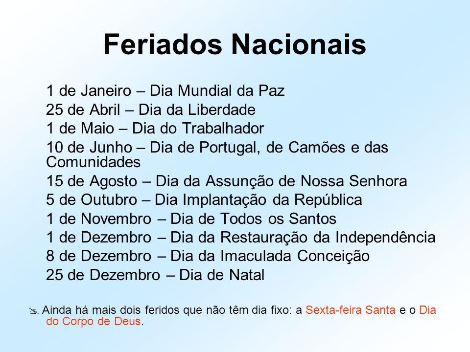 Feriados Nacionais 1 de Janeiro – Dia Mundial da Paz