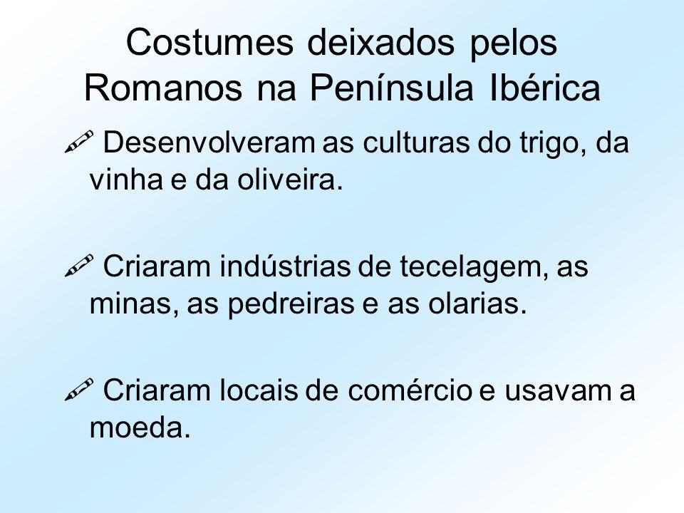 Costumes deixados pelos Romanos na Península Ibérica